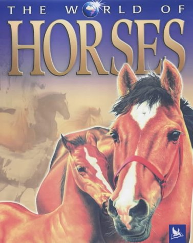 9780753409367: The World of Horses