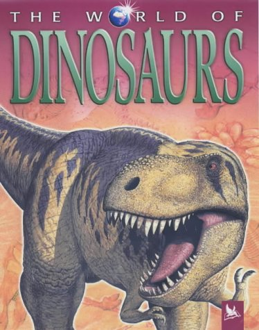 9780753409374: The World of Dinosaurs