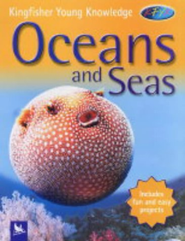 9780753409459: Oceans and Seas (Kingfisher Young Knowledge)