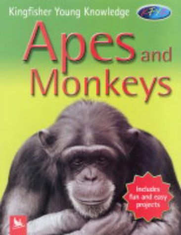9780753409473: Apes and Monkeys (Kingfisher Young Knowledge)