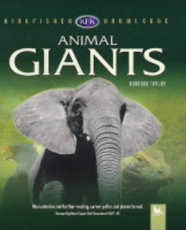 Animal Giants (Kingfisher Knowledge): Taylor, Barbara
