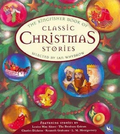 9780753409923: The Kingfisher Book of Classic Christmas Stories