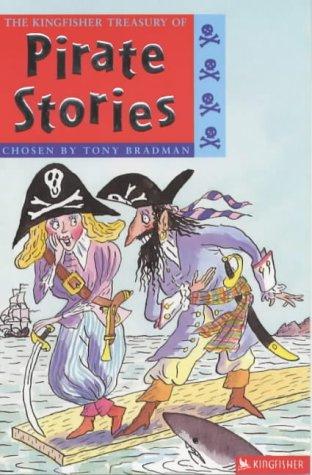 The Kingfisher Treasury of Pirate Stories: Tony Bradman