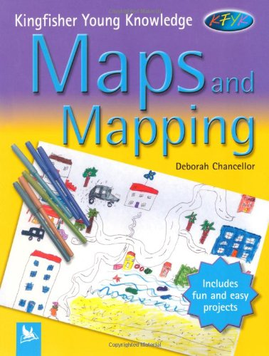 9780753410530: Maps and Mapping (Kingfisher Young Knowledge)