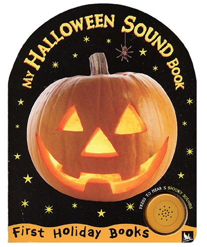 9780753410585: My Halloween Sound Book (First Holiday Books)