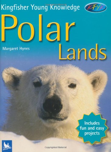 9780753411094: Polar Lands (Kingfisher Young Knowledge)