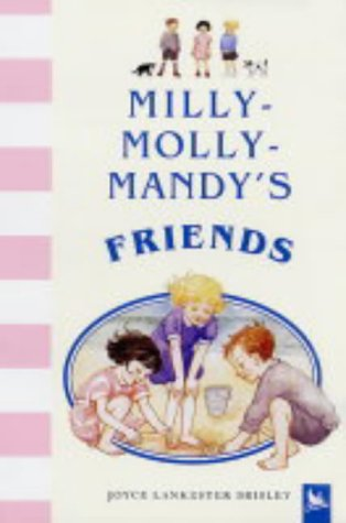 Milly-Molly-Mandy's Friends (0753411253) by Joyce Lankester Brisley