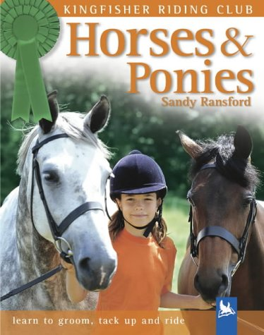 9780753411339: Horses and Ponies: A General Introduction (Kingfisher Riding Club S.)