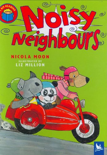 9780753411438: Noisy Neighbours (I Am Reading)