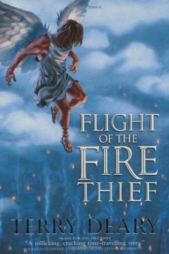 9780753411490: Flight of the Fire Thief (Fire Thief Trilogy) (Fire Thief Trilogy)