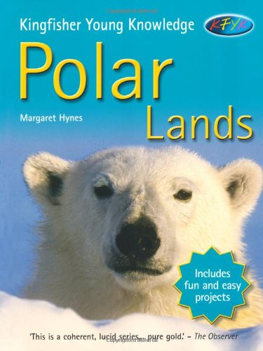9780753411698: Polar Lands (Kingfisher Young Knowledge) (Kingfisher Young Knowledge)