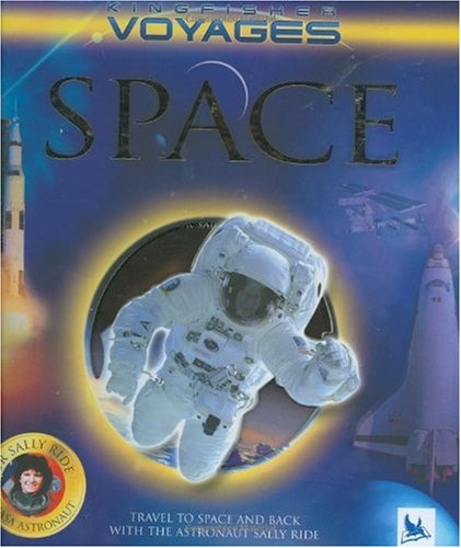Space (Kingfisher Voyages): Goldsmith, Mike