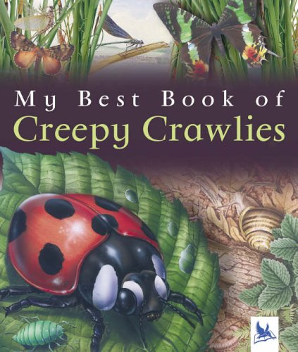9780753411797: My Best Book of Creepy Crawlies (My Best Book Of...)