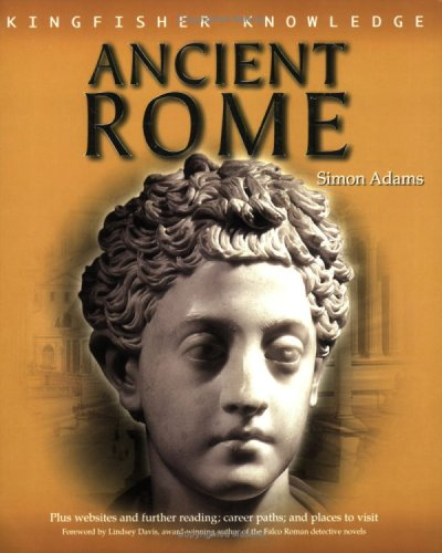 9780753411995: Life in Ancient Rome (Kingfisher Knowledge)