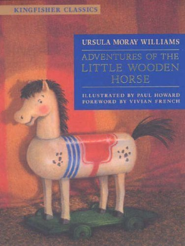 9780753412077: Adventures of the Little Wooden Horse (Kingfisher Classics)