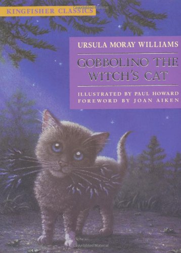 9780753412091: Gobbolino the Witch's Cat (Kingfisher Classics)