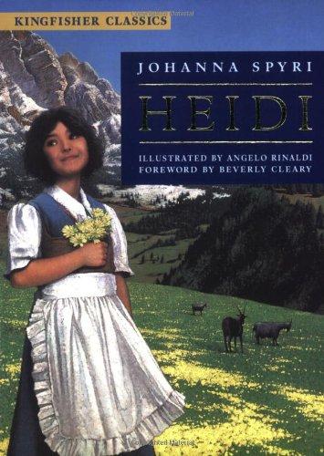 Heidi (Kingfisher Classics) (0753412101) by Spyri, Johanna