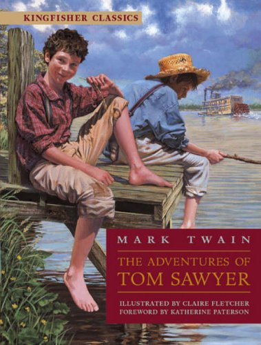 9780753412121: The Adventures of Tom Sawyer (Kingfisher Classics)