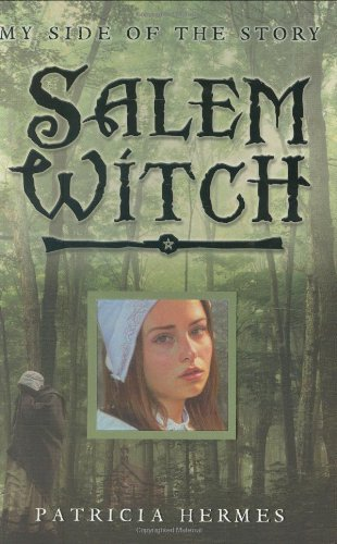 9780753413272: Salem Witch (My Side of the Story) (My Side of the Story)