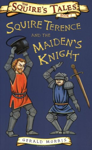 9780753413500: Squire Terence and the Maiden's Knight