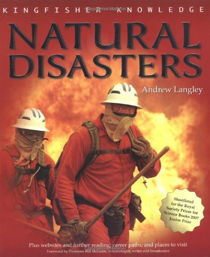 Natural Disasters (Kingfisher Knowledge): Andrew Langley