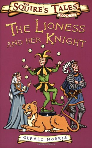 9780753414293: The Lioness and Her Knight (Squire's Tales) (Squire's Tales)