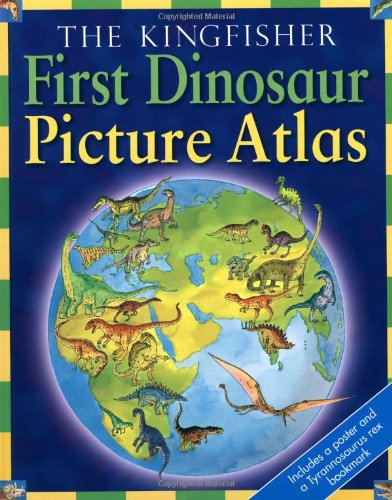 First Dinosaur Picture Atlas: n/a
