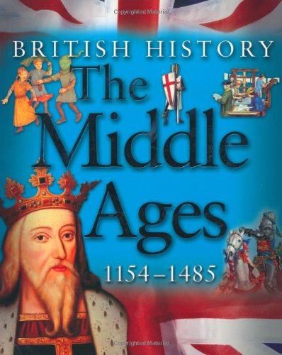 9780753414774: The Middle Ages 1154-1485 (British History) (British History)