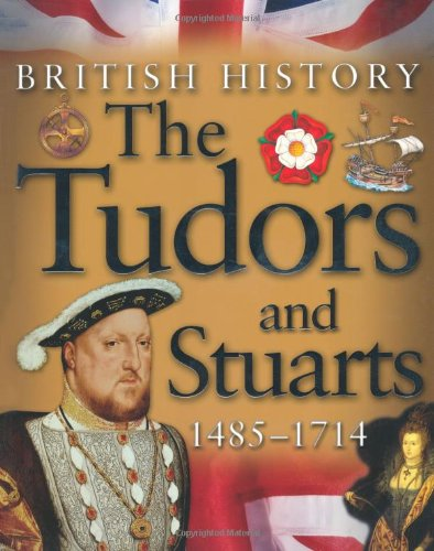 9780753414798: British History - the Tudors and Stuarts