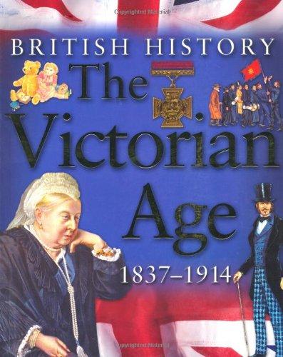 9780753414804: The Victorian Age 1837-1914 (British History) (British History)