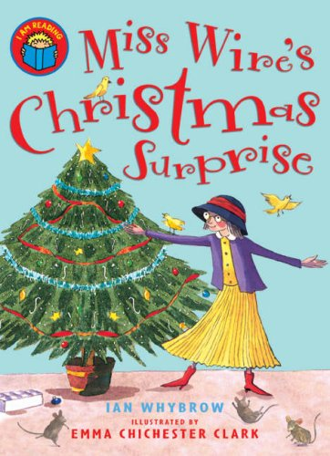 9780753415061: Miss Wire's Christmas Surprise (I Am Reading) (I Am Reading)