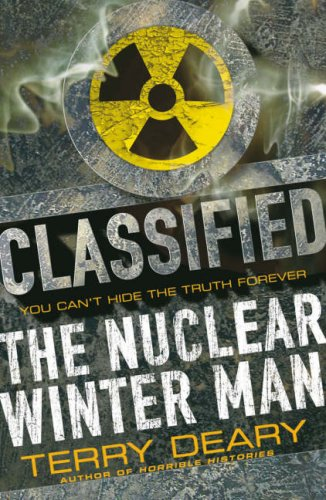 The Nuclear Winter Man (Classified) (Classified): Deary, Terry