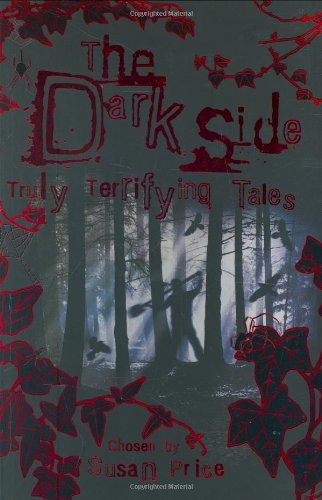 9780753415382: Dark Side: Truly Terrifying Tales