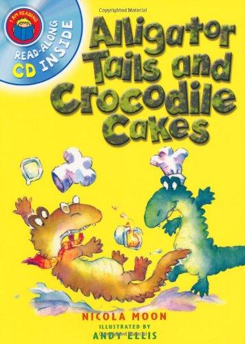 9780753415504: Alligator Tails and Crocodile Cakes (I Am Reading) (I Am Reading)