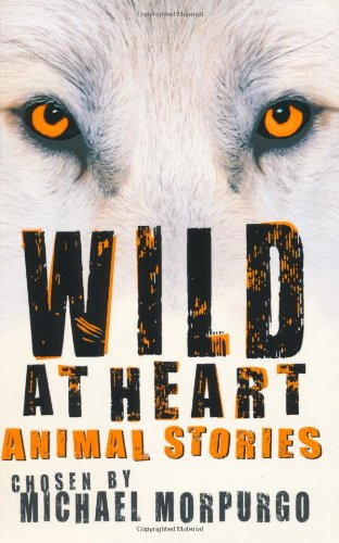 9780753416310: Wild at Heart: Animal Stories