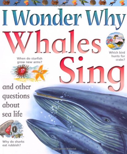 9780753416990: I Wonder Why Whales Sing