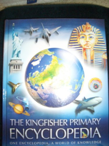 9780753418901: the kingfisher primary encyclopedia