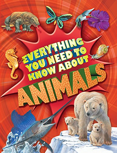 9780753419946: Everything You Need to Know about Animals