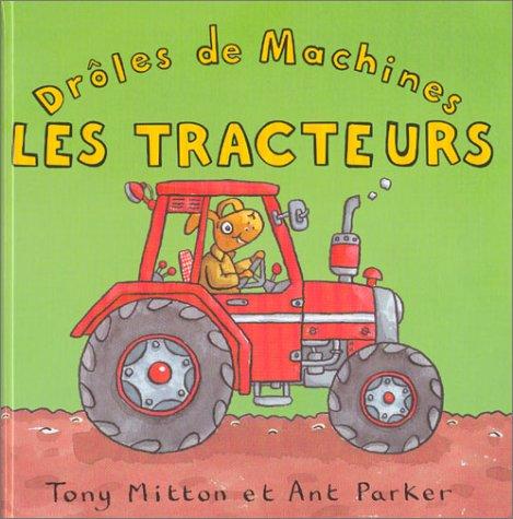 9780753420638: Les tracteurs (Dr�les de machines)
