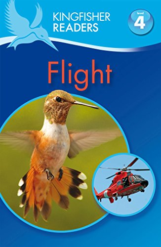 9780753430644: Flight (Kingfisher Readers)