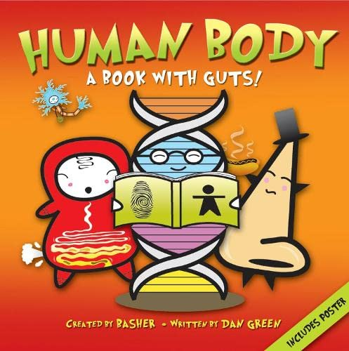 9780753430828: Basher Science: Human Body: A Book with Guts!