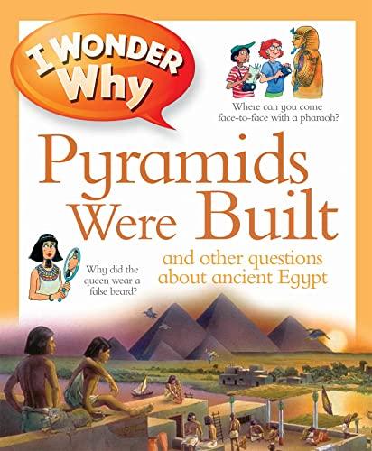 9780753431191: I Wonder Why Pyramids Were Built