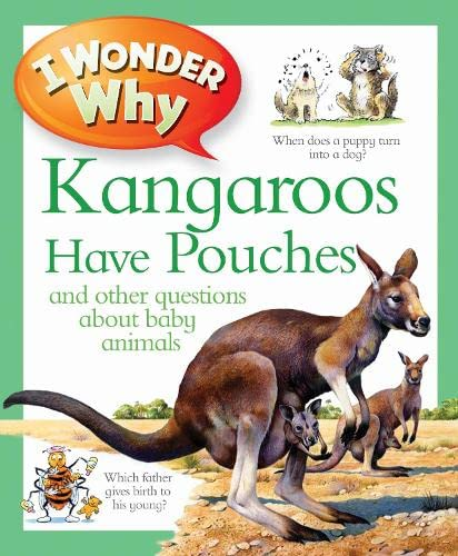 9780753431252: I Wonder Why Kangaroos Have Pouches