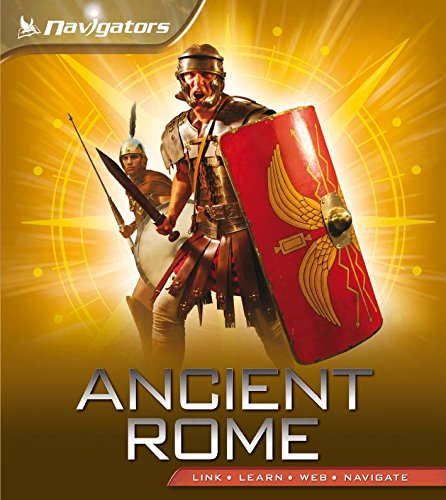 Navigators: Ancient Rome (Paperback): Philip Steele