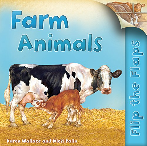 Flip the Flaps: Farm Animals (9780753433973) by Karen Wallace