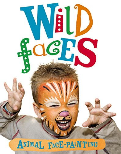 9780753434642: Wild Faces Face-Painting Book