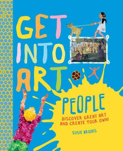 9780753435779: Get Into Art: People: Discover great art - and create your own!