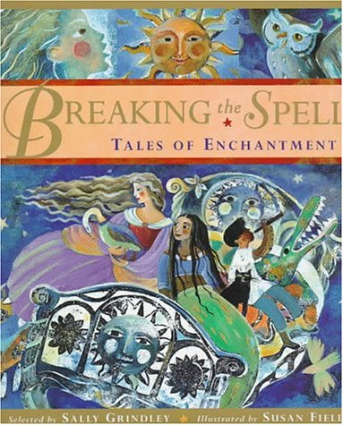 9780753450024: Breaking the Spell: Tales of Enchantment
