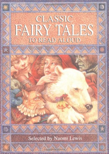 9780753450031: Classic Fairy Tales to Read Aloud (Classic Collections)