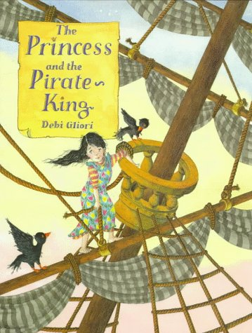 The Princess and the Pirate-King (0753450232) by Debi Gliori